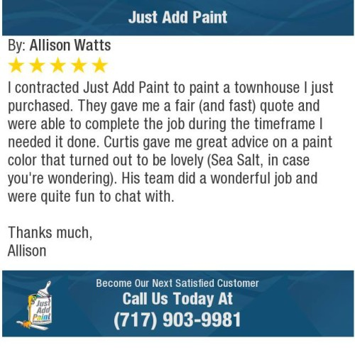 Just Add Paint 5-STAR review in Mechanicsburg, PA,17055. Highly rated house painting company.