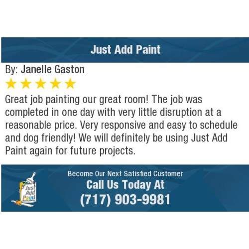 Just Add Paint 5-STAR review in Mechanicsburg, PA 17050