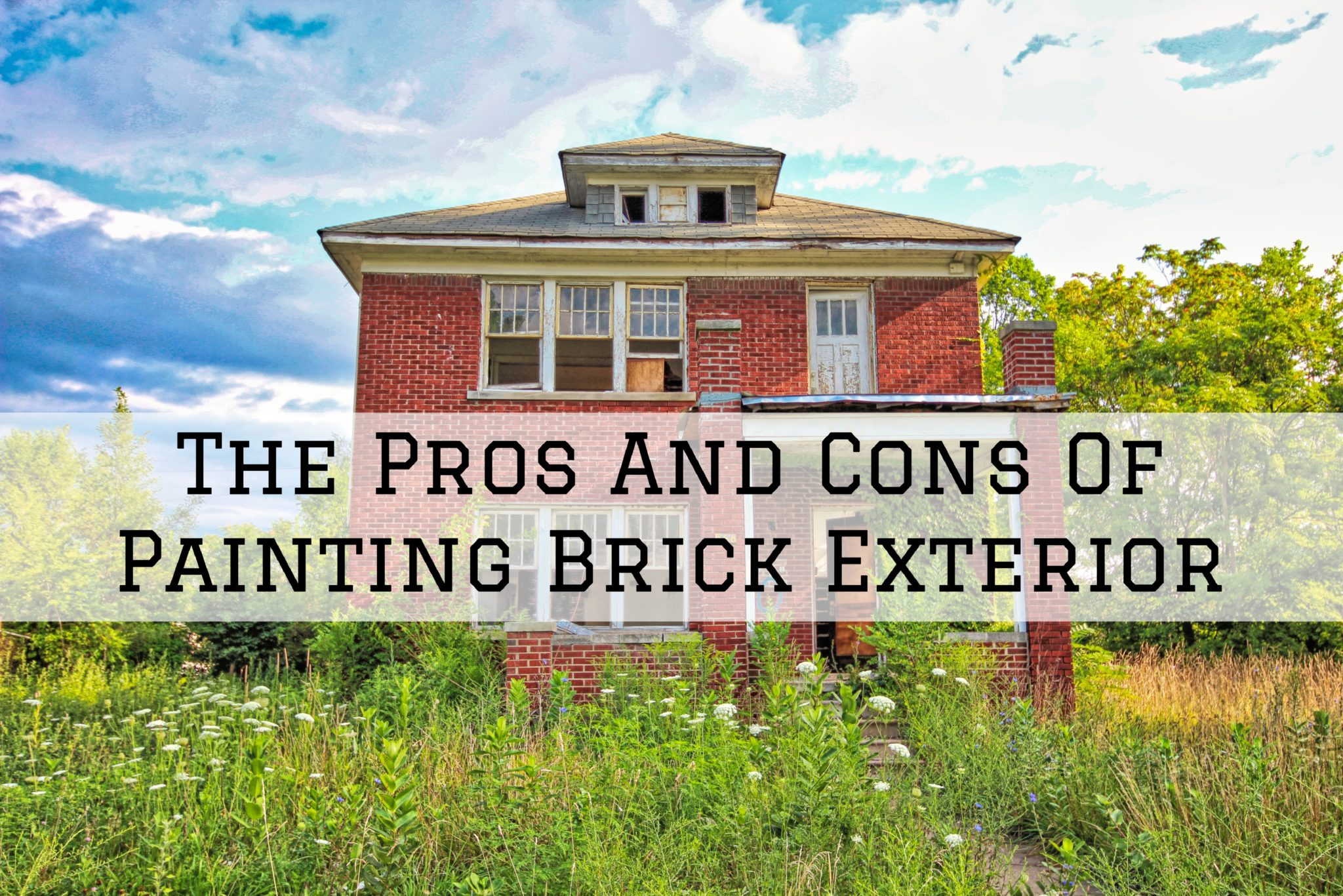 The Pros And Cons Of Painting Brick Exterior in
